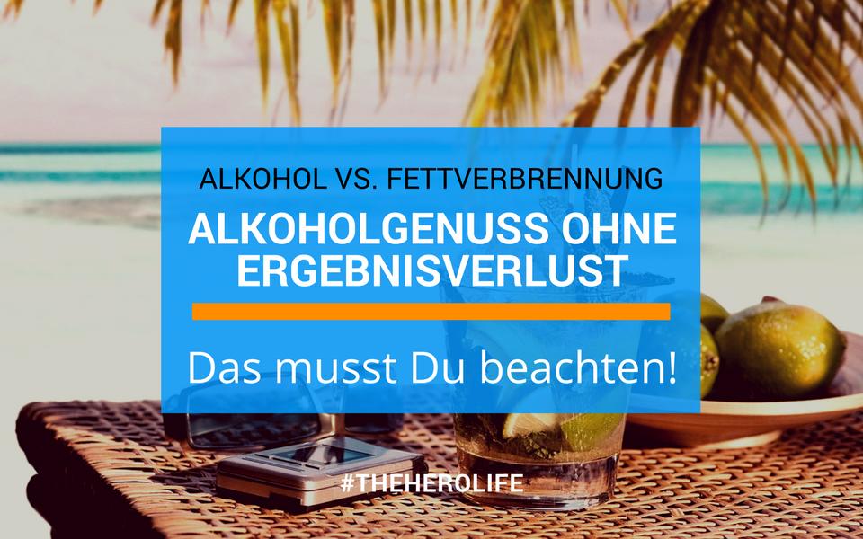 Alkohol und Fettverbrennung – Gewichtsverlust trotz Alkoholgenuss!